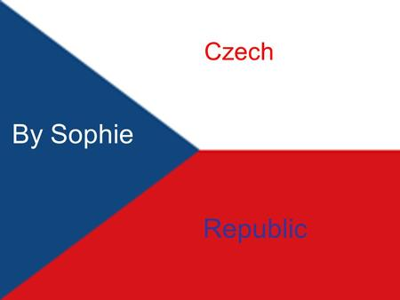 Czech Republic By Sophie. 10.52 million You might remember, I asked someone to circle Botswana on a map. Let's do the same again but this time, who thinks.