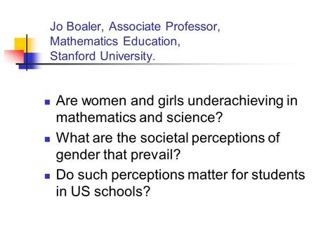 Are women and girls underachieving in mathematics and science?