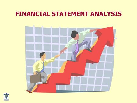 FINANCIAL STATEMENT ANALYSIS. Statement Analysis - 2 FINANCIAL STATEMENT ANALYSIS Objectives Creditors Short term liquidity Long-term solvency Investors.