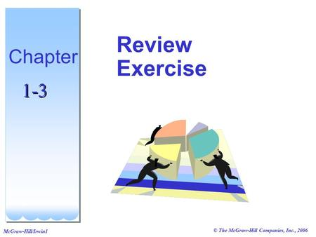 Review Exercise Chapter 1-3 1 1 1 1 1.