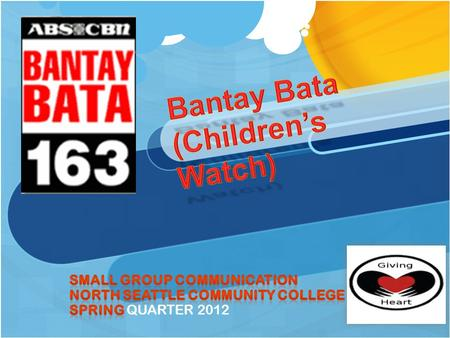 Overview: Group Introduction Giving Heart's Mission What is Bantay Bata Foundation? Step-by-step The outcome.