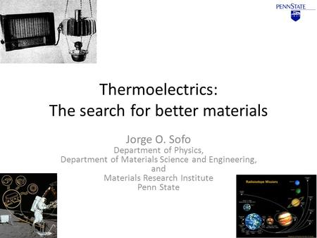Thermoelectrics: The search for better materials