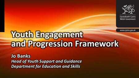 Background Significant and sustained reduction in young people not in education, employment and training Our response – Youth Engagement and Progression.