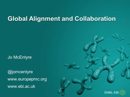 Global Alignment and Collaboration Jo