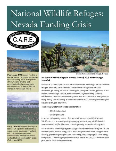 National Wildlife Refuges in Nevada face a $39.8 million budget shortfall Nevada is home to spectacular natural resources including 4 national wildlife.