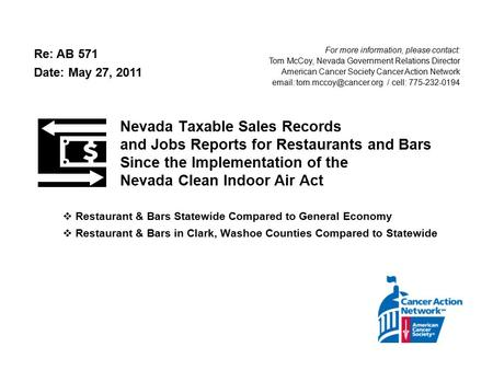 Nevada Taxable Sales Records and Jobs Reports for Restaurants and Bars Since the Implementation of the Nevada Clean Indoor Air Act  Restaurant & Bars.