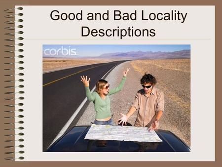 Good and Bad Locality Descriptions Elements and Examples.
