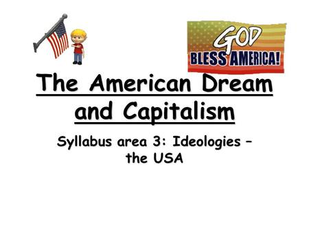 The American Dream and Capitalism