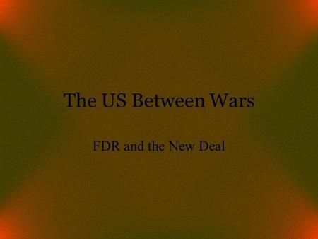 The US Between Wars FDR and the New Deal. The Supreme Court and the New Deal National Recovery Act (May, 1935)  Ruled industry codes were illegal exercise.