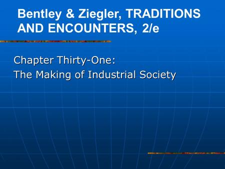 Chapter Thirty-One: The Making of Industrial Society