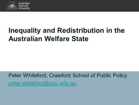 Inequality and Redistribution in the Australian Welfare State