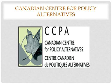 CANADIAN CENTRE FOR POLICY ALTERNATIVES. LYNNE FERNANDEZ.