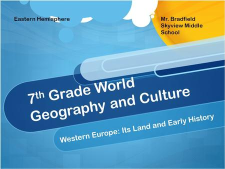 7th Grade World Geography and Culture