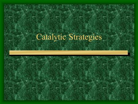 Catalytic Strategies. Basic Catalytic Principles What is meant by the binding energy as it relates to enzyme substrate interactions? –free energy released.