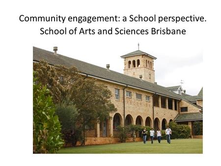 Community engagement: a School perspective.