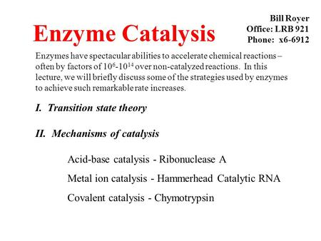 Enzyme Catalysis I. Transition state theory