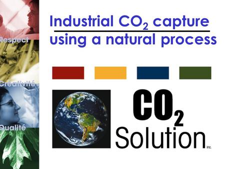 Industrial CO 2 capture using a natural process. Our atmosphere is warming up One more type of air pollution 1.Toxic gas pollution (acid rain) Industries,