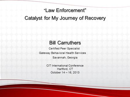Catalyst for My Journey of Recovery