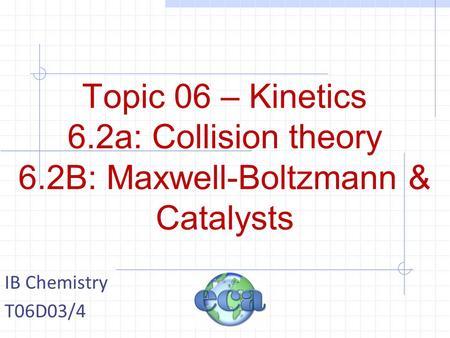 Unit 3: Reaction Kinetics