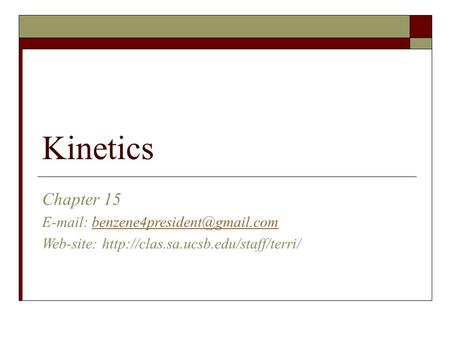 Kinetics Chapter 15   Web-site:
