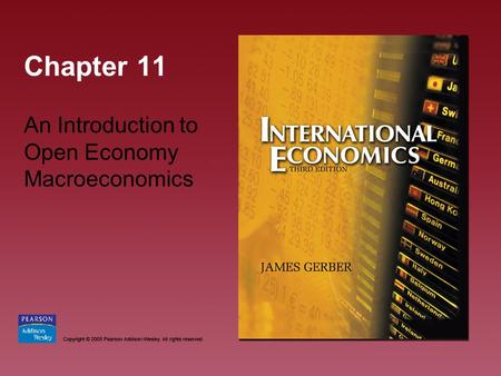 Chapter 11 An Introduction to Open Economy Macroeconomics.