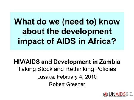 Global Impact of Human Immunodeficiency Virus and AIDS