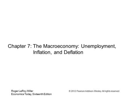 Chapter 7: The Macroeconomy: Unemployment, Inflation, and Deflation