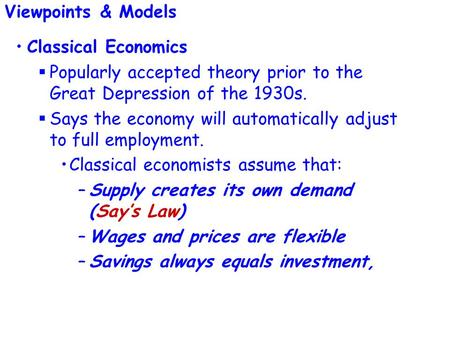 Viewpoints & Models Classical Economics