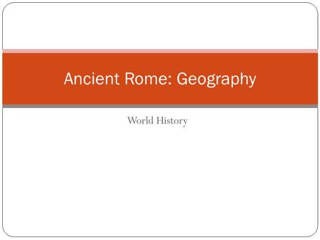 Ancient Rome: Geography