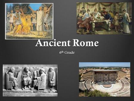 Ancient Rome 6th Grade.