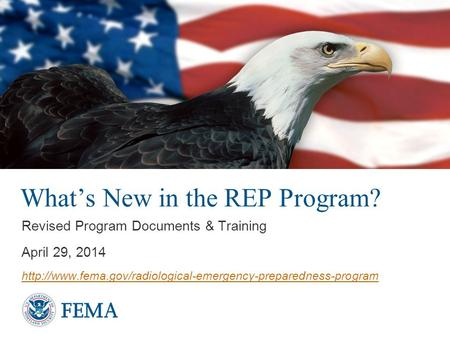 What's New in the REP Program? Revised Program Documents & Training April 29, 2014