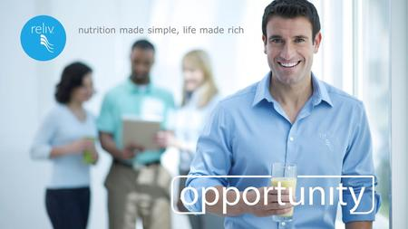 Nutrition made simple, life made rich. How Would You Like to...  Improve your health?  Increase your income?  Take control of your life?     