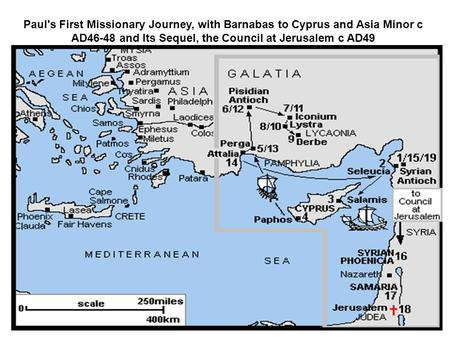 Paul's First Missionary Journey, with Barnabas to Cyprus and Asia Minor c AD46-48 and Its Sequel, the Council at Jerusalem c AD49.