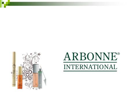 My School Fundraiser. What is Arbonne? 28 year old health and wellness company with over 400 cutting edge consumable products. Fastest growing direct.