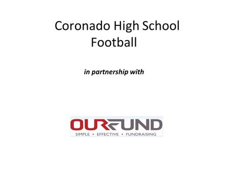 Coronado High School Football in partnership with.