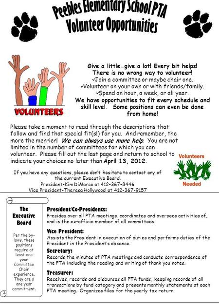 Give a little…give a lot! Every bit helps! There is no wrong way to volunteer! Join a committee or maybe chair one. Volunteer on your own or with friends/family.