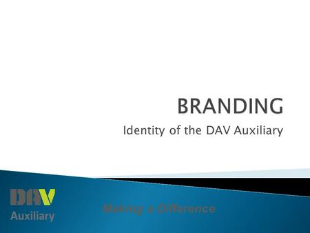 Making a Difference Identity of the DAV Auxiliary.
