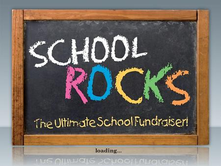 Loading …. School Rocks! A brand new original concept providing affordable, quality entertainment. School Rocks is a great way to raise substantial funds.