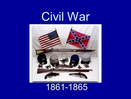 Civil War 1861-1865. Confederates Fire on Fort Sumter Fort Sumter—Union outpost in Charleston harbor Confederates demand surrender of Fort Sumter Lincoln's.