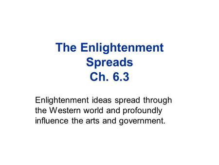 The Enlightenment Spreads Ch. 6.3