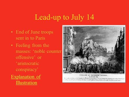 Lead-up to July 14 End of June troops sent in to Paris