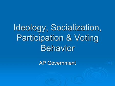 class socialization and politics What is the difference between political culture and political socialization  influence their behavior in politics  significant events, class, etc.