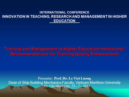 Training and Management at Higher Education Institutions: Recommendations for Training Quality Enhancement INTERNATIONAL CONFERENCE INNOVATION IN TEACHING,