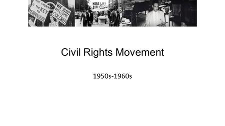 Civil Rights Movement 1950s-1960s. Choose one of the laws and answer the following: 1. How did this law impact the daily lives of African Americans in.