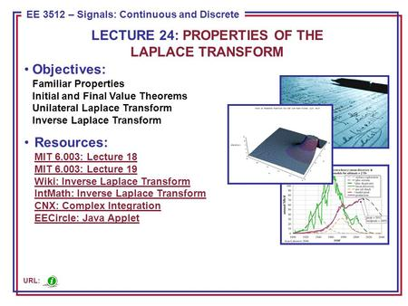 Familiar Properties of Linear Transforms