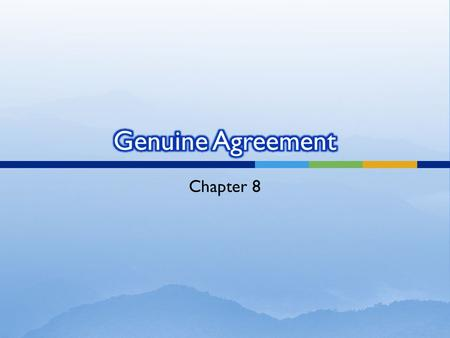 Chapter 8. 1. State three reasons why it would be fair to allow your friend to withdraw from the contract.