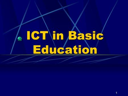 1 ICT in Basic Education. 2 Where are we? A. Scope of I CT Use in Basic Education B. Manner of Introduction of ICT in Schools and Non- Formal Education.