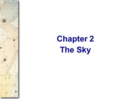 Chapter 2 The Sky.
