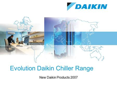 Evolution Daikin Chiller Range