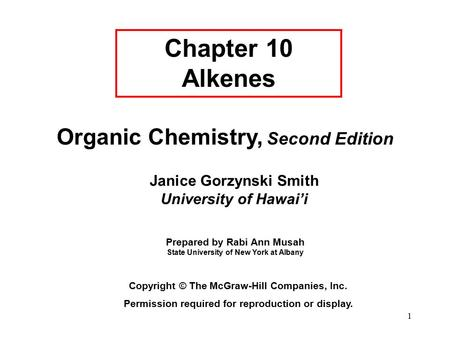 Chapter 10 Alkenes Organic Chemistry, Second Edition